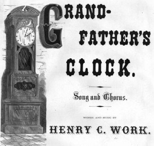 Grandfather's Clock by Henry C. Work