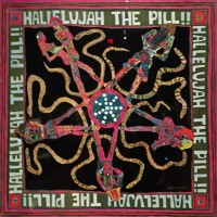 Hallelujah -The Pill